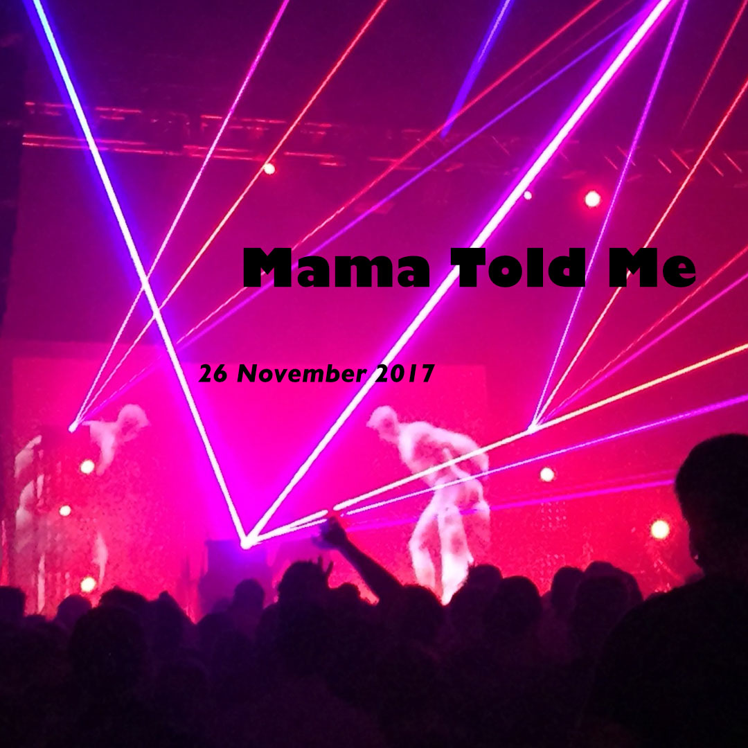 Mama Told Me: A mix CD