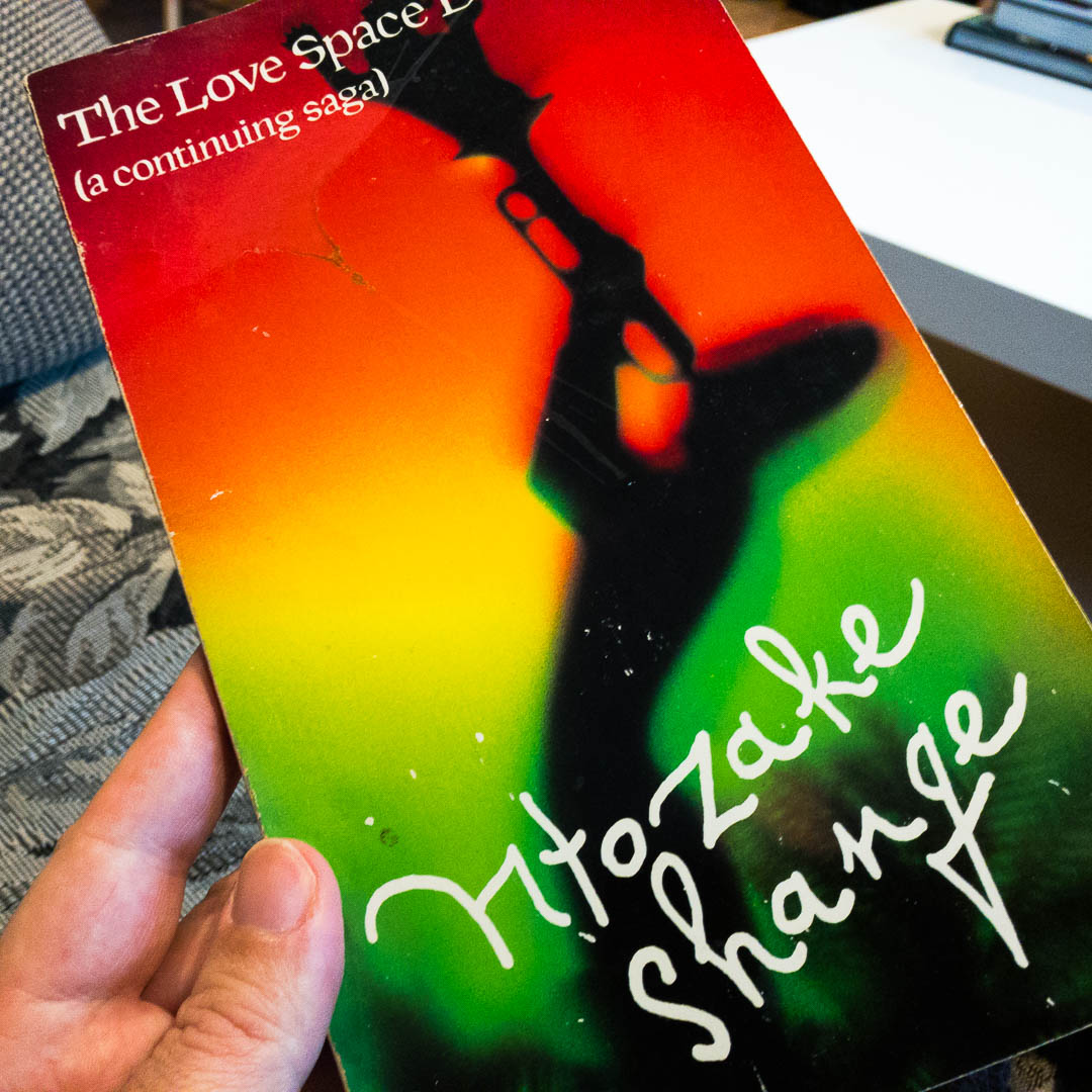 The Love Space Demands - Ntozake Shange