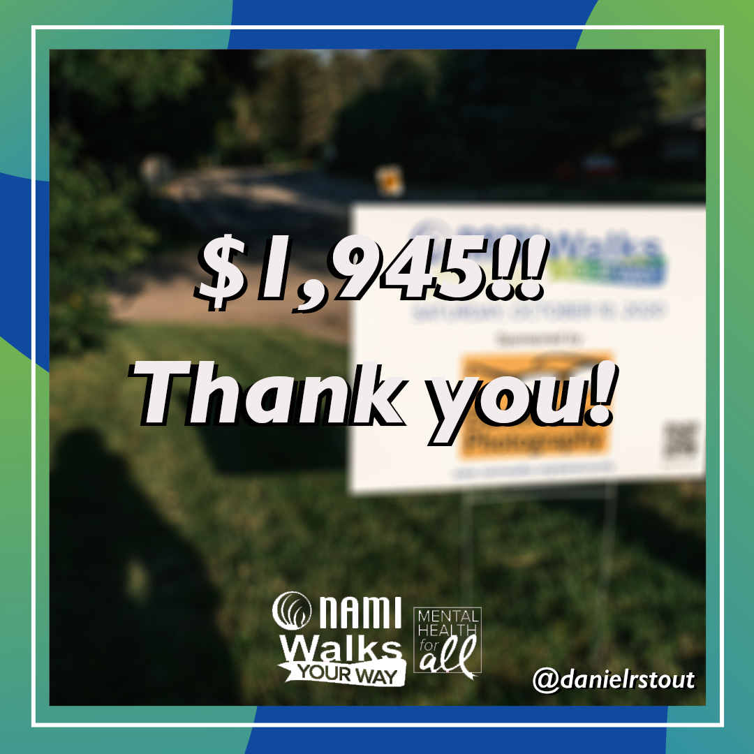 $1,945 raised for NAMI Dane County. Thank you.